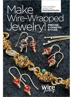 Make Wire Wrapped Jewelry! Precise and Chaotic Styles DVD - Interweave