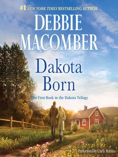 Title details for Dakota Born by Debbie Macomber - Available