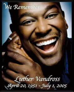 Happy Birthday Luther Vandross!
