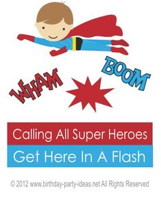 Superhero Birthday Party Invite:  Calling all Superheroes  Get here in a Flash  for Jackson's 5th Birthday Bash