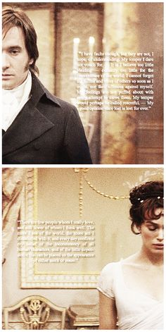 ..There are few people whom I really love, and still fewer of whom I think well. The more I see of the world, the more am I dissatisfied with it Ch. 24, Pride and Prejudice