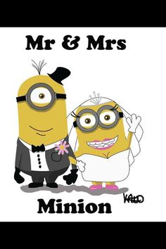 I now pronounce you Mr. & Mrs. Minion!
