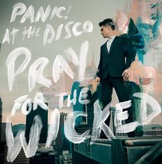 Pray for the Wicked - Panic! at the Disco Out June 22, 2018