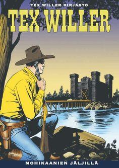 Tex Willer -kirjasto: Tex Willer - Mohikaanien jäljillä