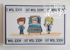 Designed by Sarah Bell using Doctors and Nurses stamps and Prism Ink Pads by For the Love of Stamps by Hunkydory