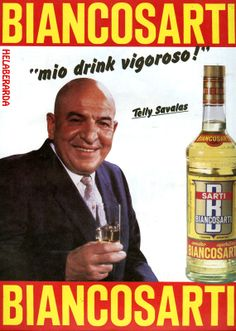 "Biancosarti Vintage Ad : Telly Savalas ( ""who loves you baby"") Vintage Italian Posters, Vintage Advertising Posters, Poster Vintage, Vintage Advertisements, Vintage Labels, Vintage Ads, Poster Ads, Retro Ads, Old Signs"
