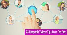25 Nonprofit Twitter Tips From The Pros | johnhaydon.com