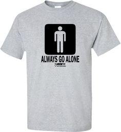 Always Go Alone