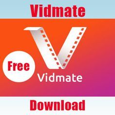 Vidmate Video Downloader Is One Of The Most Popular Android Application Which Is Used To Download Hd Video Downloader App Free Music Download App Download App