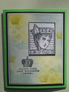 lady stamp from Paper Artsy / Lynne Perella - text from Kaisercraft, on a background of distress ink.