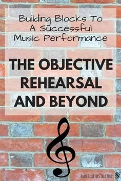 The Building Blocks to a Successful Music Performance: The Objective Rehearsal and Beyond - Band Directors Talk Shop Music Lesson Plans, Music Lessons, Elementary Music, Upper Elementary, Music Classroom, Music Teachers, Classroom Ideas, Music Theory Games, Middle School Music