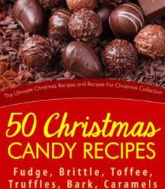 Soups pdf easy 50 christmas candy recipes fudge brittle toffee truffles bark caramels and clusters pdf forumfinder Gallery