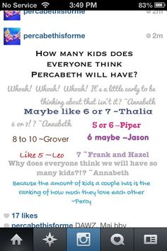 Okay, in normal circumstances, 10 kids is way too many, but when it comes to the rankings of Percabeth love, it's like not even enough