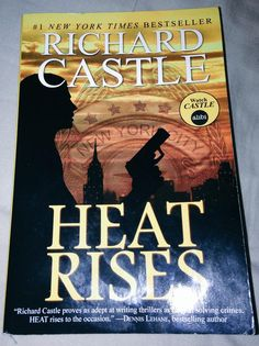 """Heat Rises by """"Richard Castle"""" Another really enjoyable Heat book - good page turner #crime #thriller #book"""