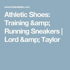 Athletic Shoes: Training & Running Sneakers | Lord & Taylor