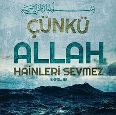 Çünkü Allah hainleri sevnez. [Enfal Suresi 58] #hain #sevmez #ayet #ayetler #türkiye #hayırlıcumalar #enfalsuresi #ilmisuffa