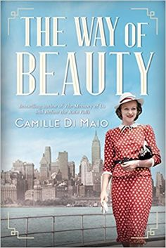 The Way of Beauty: Camille Di Maio: 9781503950122: AmazonSmile: Books