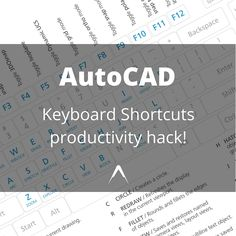 AutoCAD Keyboard Shortcuts, easy productivity hack!