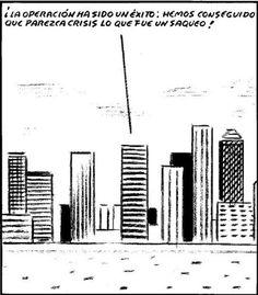 El Roto. La verdad sobre la crisis. #Humor #Economía