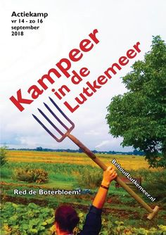 14-16 Sept   Action camp to save the Boterbloem organic farm in Amsterdam Nieuwe West from city developers Organic Farming, Garden Tools, Amsterdam, Archive, Action, City, Group Action, Organic Gardening, Yard Tools
