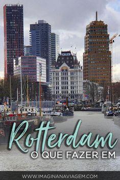 Veja 20 atrações da cidade mais plural da Holanda. Pensando em conhecer Rotterdam? Veja nossa lista de locais e atividades imperdíveis na cidade e ganhe inspiração para o seu roteiro de viagem! #Rotterdam #Holanda #Viagem #Turismo #Roterdã #RoteiroDeViagem #Europa