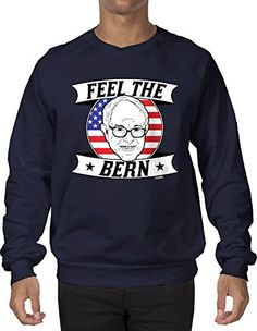 Bernie Sanders feel the bern election t-shirt! #Bernie2016 | Ready ...