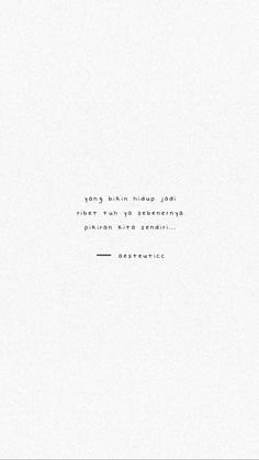Quotes Rindu, Today Quotes, Tumblr Quotes, People Quotes, Mood Quotes, Daily Quotes, Life Quotes, Be Patient Quotes, Meant To Be Quotes