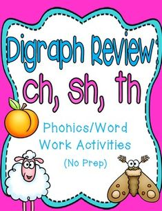 Digraphs ch, sh, th review unit! No prep word work printables and activities