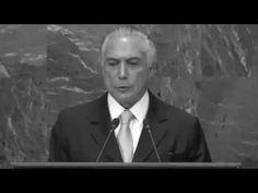 """Esquerda Caviar: Michel Temer em discurso na ONU: """"Acreditamos no p..."""
