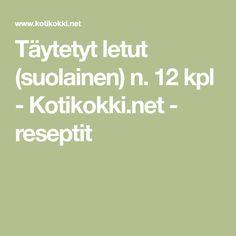 Täytetyt letut (suolainen) n. 12 kpl - Kotikokki.net - reseptit