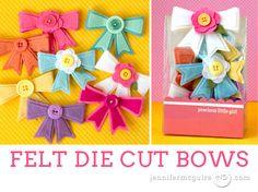Die Cut Felt Bows Video by Jennifer McGuire Ink