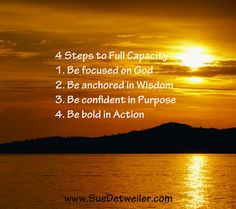 You were made for greatness! Take these 4 Steps to Full Capacity. Don't live a mundane life - live an epic life.