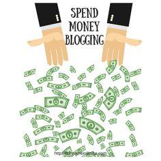 How Do You Spend Money Blogging?