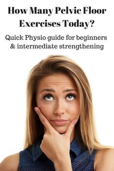 How Many Pelvic Floor Exercises You Need To Do Today For Beginners 5 Day Diet, Pelvic Floor Exercises, Diastasis Recti, Lose 15 Pounds, How Many, Floor Workouts, Core Muscles, Physical Therapy, Excercise