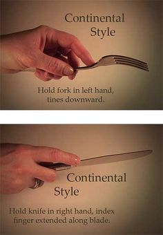 How to Hold a Fork and Knife - proper etiquette for using the Continental style to hold utensils. In Mainland Europe, you don't switch hands to eat. In Britain and the U. Dinning Etiquette, Table Setting Etiquette, Table Settings, Good Manners, Table Manners, Comment Dresser Une Table, Etiquette And Manners, Little Bit, Gabel