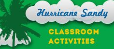 Hurricane Sandy Classroom Activities