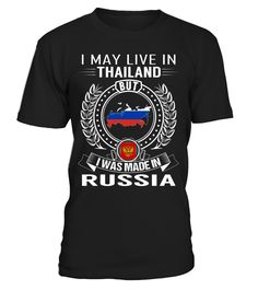 I May Live in Thailand But I Was Made in Russia #Russia