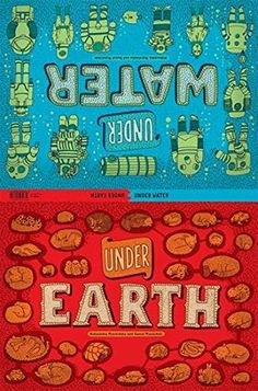 Aleksandra Mizielinska, Daniel Mizielinski, Big Picture Press, Candlewick Press, Under Earth, Under Water, non-fiction, kid's books, children's book reviews