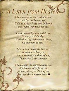 A letter from Heaven, someday we will be gone ... and will there be someone there to ... cry????