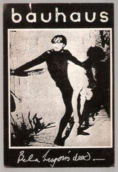 Bauhaus - Bela Lugosi's Dead #single #cover #music