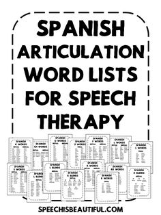 FREE Spanish Articulation Word Lists for Speech Therapy. These lists cover various Spanish speech sounds - Speech is Beautiful