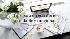 MUNSH: Tips para un escritorio agradable y funcional