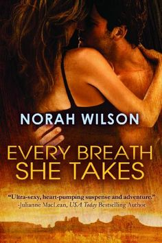 """Every Breath She Takes by Norah Wilson- $5.99-Veterinarian Lauren Townsend has good reason for hiding her psychic ability. Not only did her """"freakishness"""" earn her pariah status in the small town where she grew up, it cost her a fiancé and her faith in love. When Lauren foresees a murder through the killer's eyes she traces the victim to a sprawling ranch, never guessing what waits for her…"""