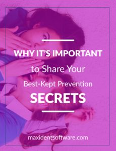 Why it's Important to Share Your Best-Kept Prevention Secrets