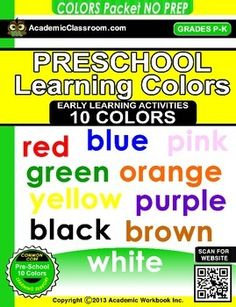 UPLOADED 1/25/15 10:30pmTHIS PRODUCT WILL BE ON SALE FOR $1 FOR 48 HOURS ONLY. GET IT WHILE YOU CAN!What you get in this Pre-K  Colors NO PREP PACK* 10 Pages. Number (Colors: red, blue, yellow, green, orange, purple, black, brown, white, pink)* Each page contains several skill building activities1.