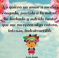 Amen Frida Kahlo.