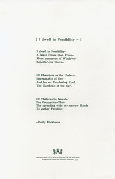 "Poem - ""I Dwell in Possibility"" - Emily Dickinson"