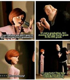 There's a reason I call The Incredibles my favorite Pixar movie. Disney Pixar, Disney Memes, Disney Quotes, Disney And Dreamworks, Disney Animation, Disney Funny Tumblr, Disney Princes, Dc Memes, Funny Memes