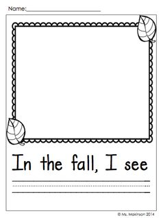 "November Printables - Kindergarten  Writing Prompt ""In the fall, I see"""