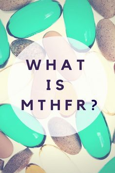 What is MTHFR? Read our introductory blog post and watch our matching webinar here!